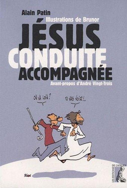 Jésus, conduite accompagnée