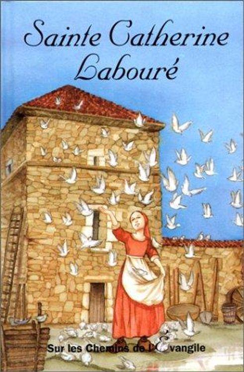 Sainte-Catherine Labouré - Sur les chemins de l´Evangile
