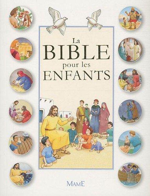 La Bible pour les enfants  - Nouvelle édition