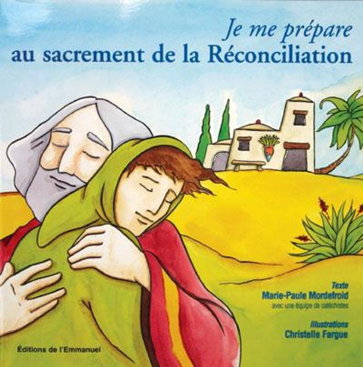 Je me prépare au sacrement de réconciliation