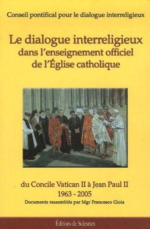Le dialogue interreligieux dans l'enseignement officiel de l'Eglise catholique
