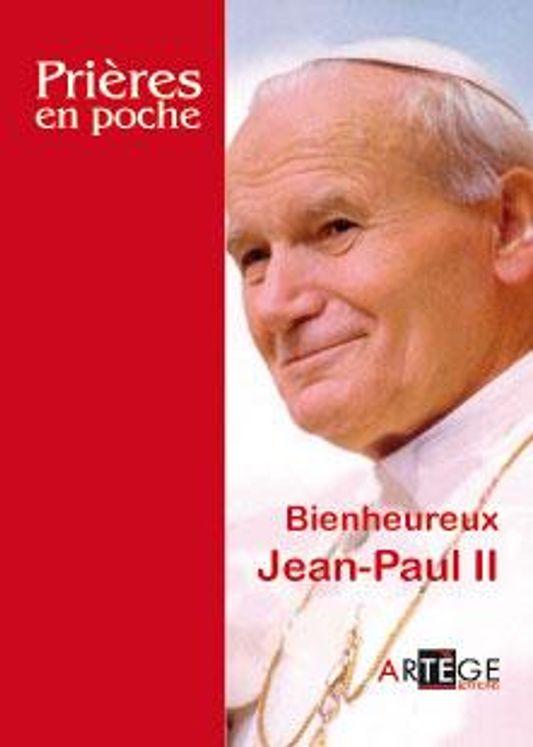 Prières en poche - Jean-Paul II