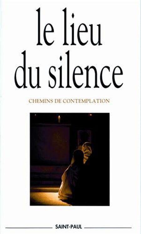 Le lieu du silence