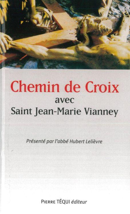 Chemin de croix avec saint Jean-Marie Vianney