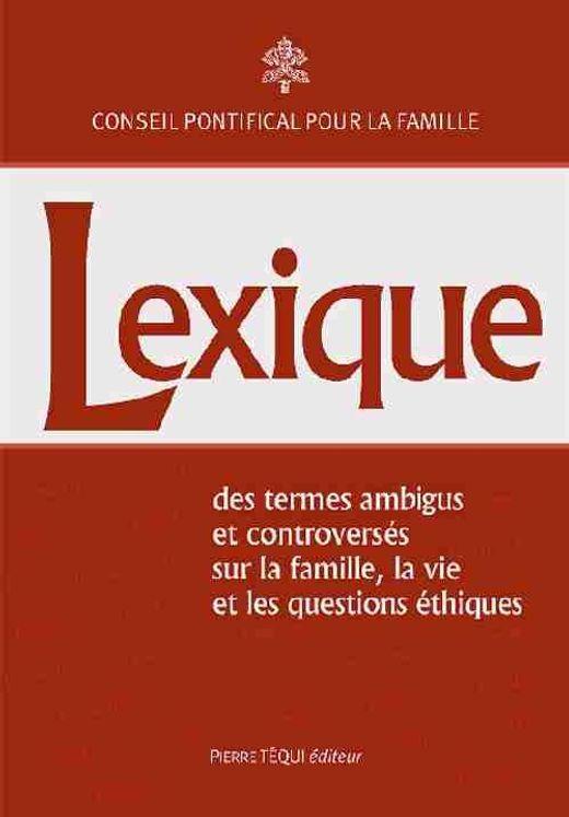 Lexique - des termes ambigus et controversés