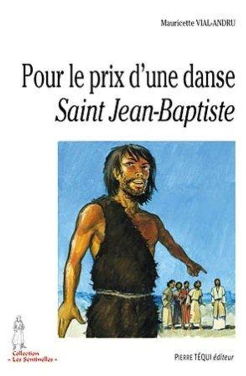 Pour le prix d'une danse saint Jean-Baptiste