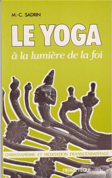Yoga a la Lumière de la Foi