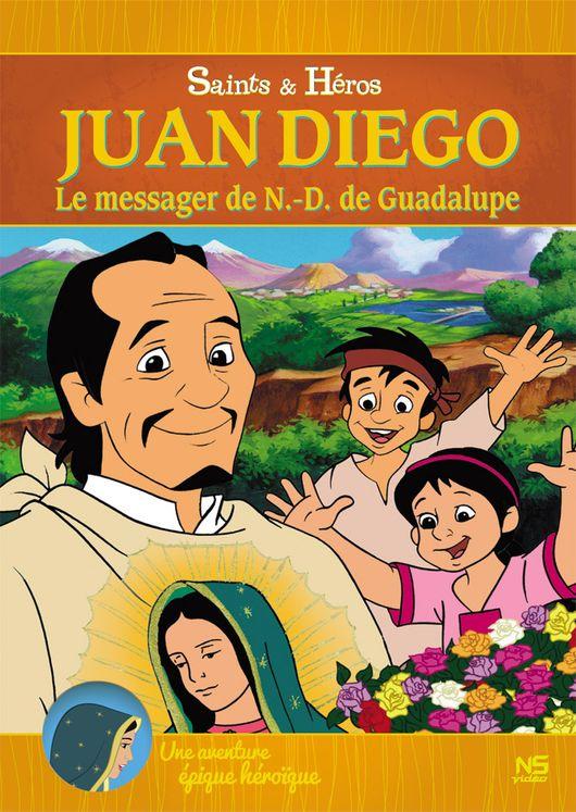 Juan Diego, le messager de Notre-Dame de Guadalupe - DVD