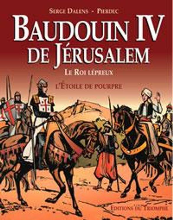 Baudouin IV de Jérusalem - BD