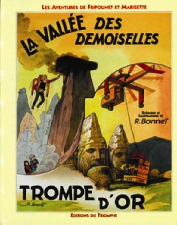 Fripounet et Marisette 09 - La vallée des Demoiselles / Triomphe d'or