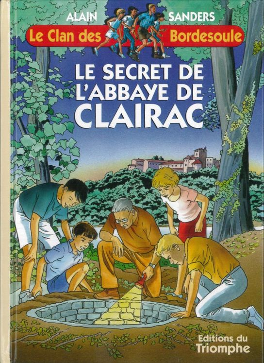 Le Clan des Bordesoule - Tome 9 -  Secret de l'Abbaye de Clairac