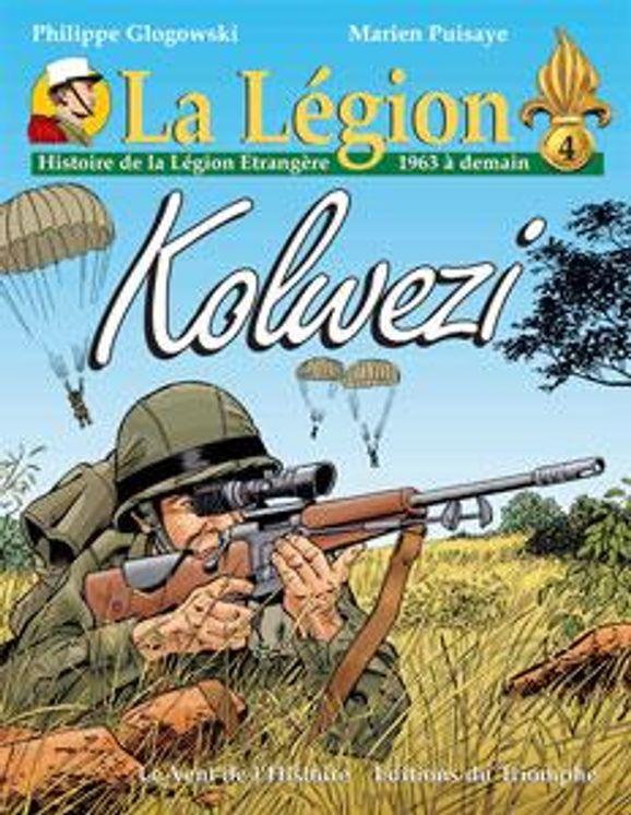 Histoire de la Légion Etrangère (1963 à demain) - Kolwezi - BD