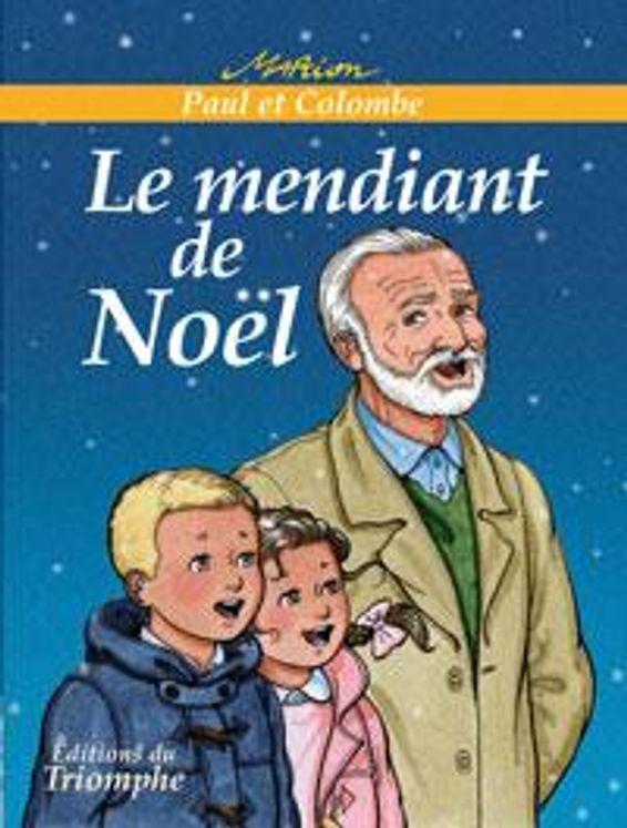 Paul et Colombe 05 - Le mendiant de Noël