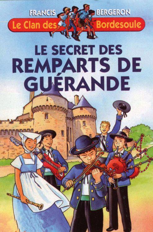 Le Clan des Bordesoule - Tome 21 - Le secret des Remparts de Guérande