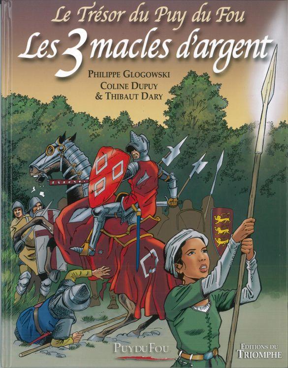 Les 3 macles d'argent - Le trésor du Puy du fou tome 2 BD