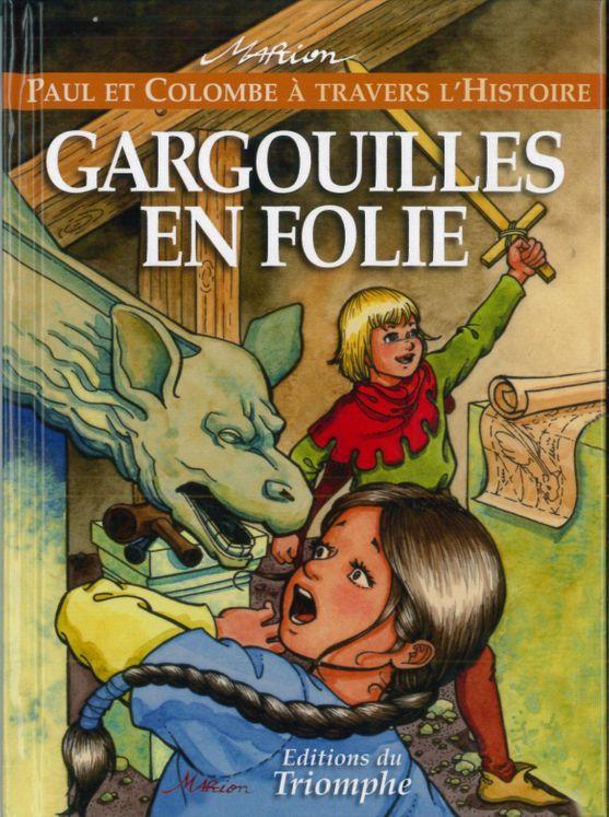 Paul et Colombe H3 - Gargouilles en folie