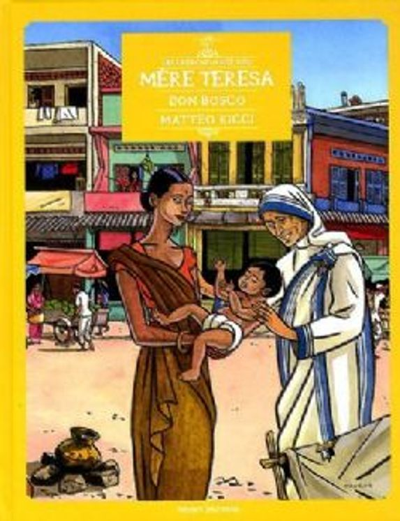 Les Chercheurs de Dieu 01 - Mère Teresa, Don Bosco (édition 2012)