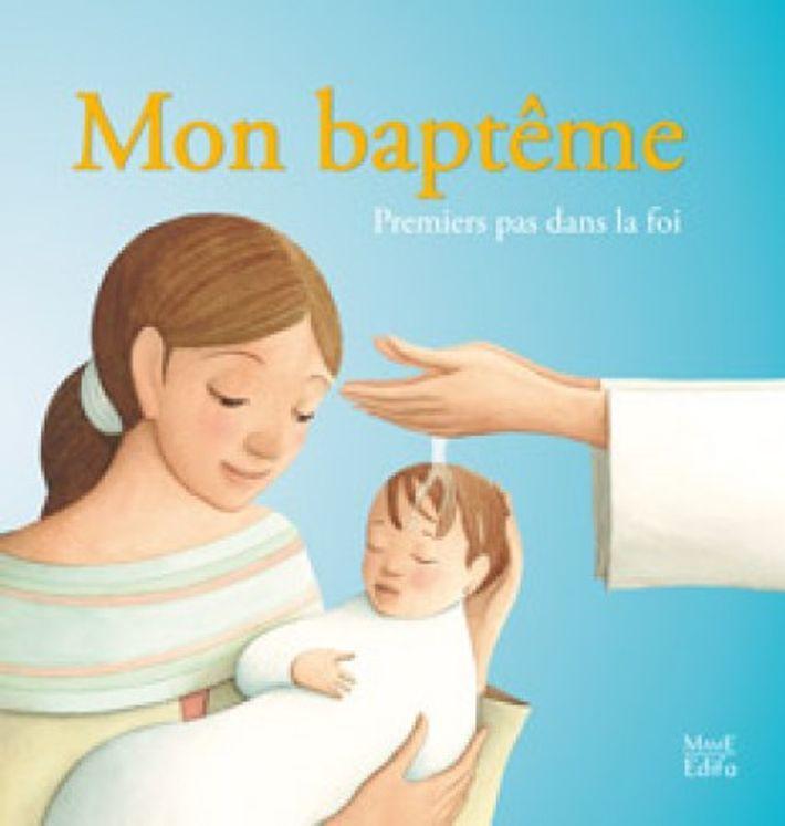 Mon baptême - Premiers pas dans la foi