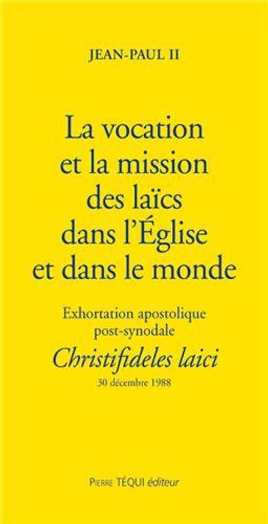 La vocation et la mission des laïcs dans l´Eglise et dans le monde - Christifideles laici