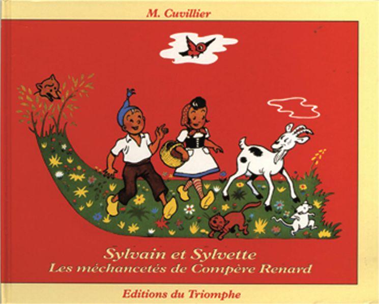 Sylvain et Sylvette 01 - Les méchancetés de Compère Renard