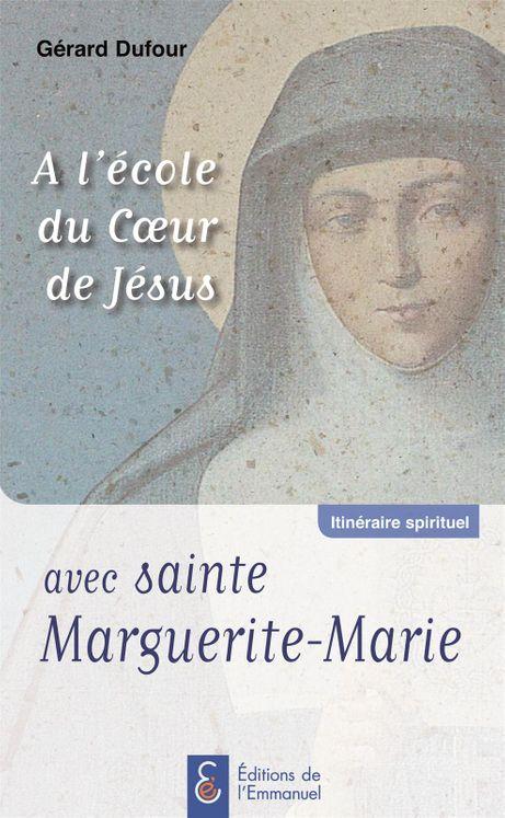 A l´école du Coeur de Jésus avec Sainte Marguerite-Marie