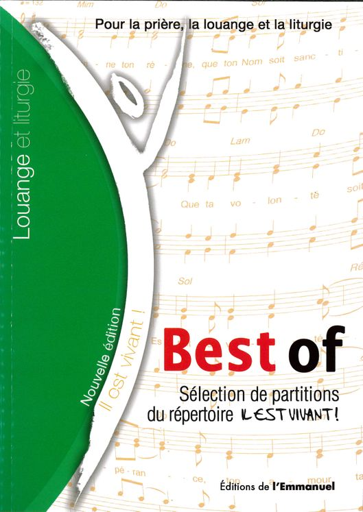 Il est vivant - Best of - Sélection de Chants de l' Emmanuel - Textes et Partitions