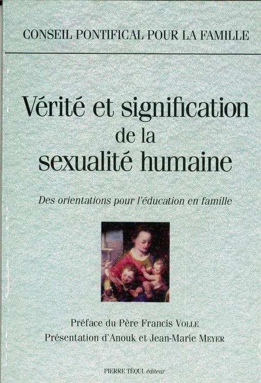 Verité et signification de la sexualité humaine doc cplet