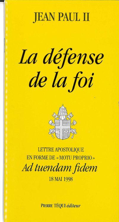 La défense de la foi - Ad tuendam fidem