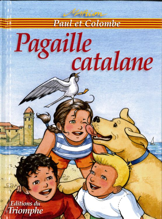 Paul et Colombe - Tome 11 : Pagaille catalane