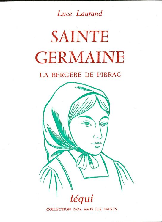 Sainte Germaine, la bergère de Pibrac