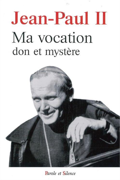 Ma vocation Don et mystère