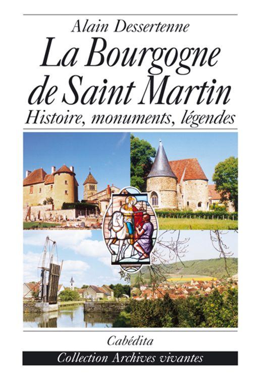 La Bourgogne de saint Martin