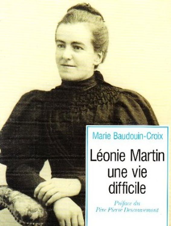 Léonie Martin, une vie difficile