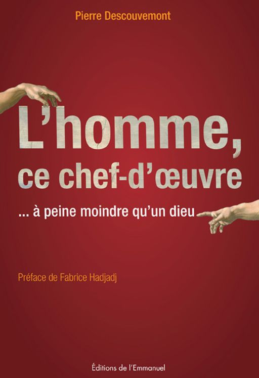 L´homme, ce chef-d´oeuvre
