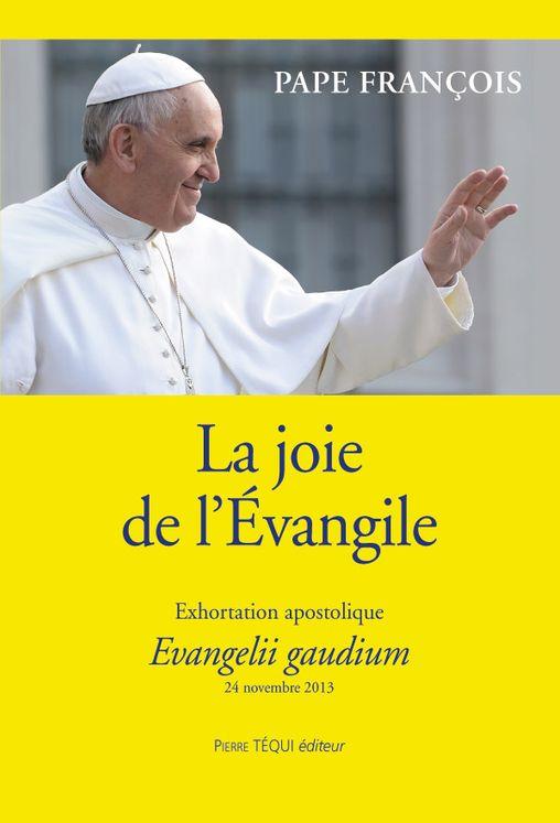 La joie de l'Évangile - Evangelii gaudium