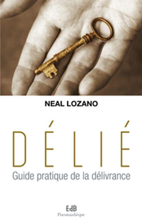 Délié, guide pratique de la délivrance