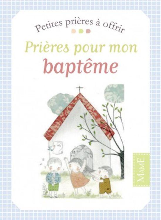 Petites prières à offrir - Prières pour mon baptême