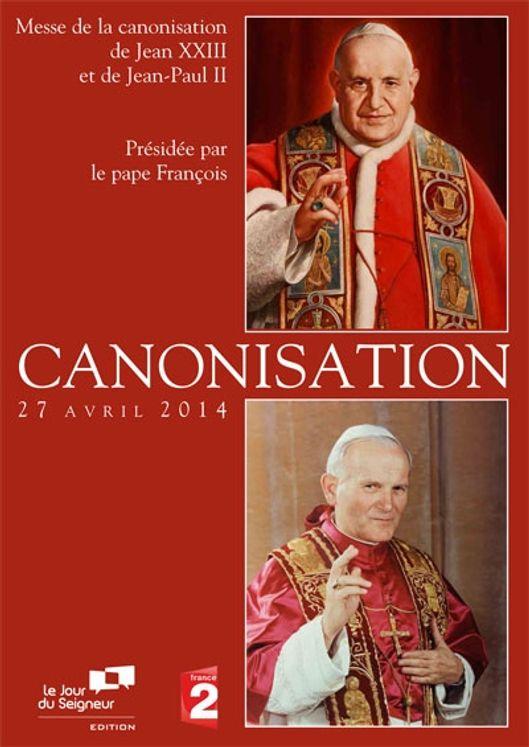 Messe de la canonisation de Jean-Paul II et Jean XXIII - DVD