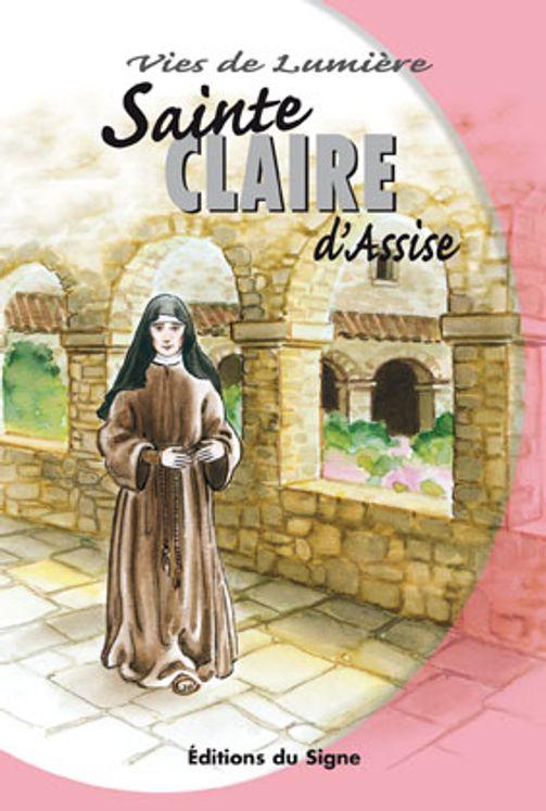 Claire d´Assise, vies de lumiere