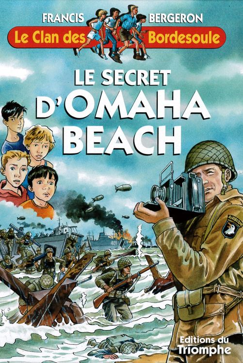 Le Clan des Bordesoule 30 - Le secret d´Omaha beach