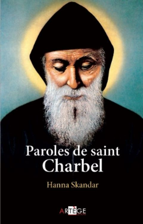 Paroles de saint Charbel