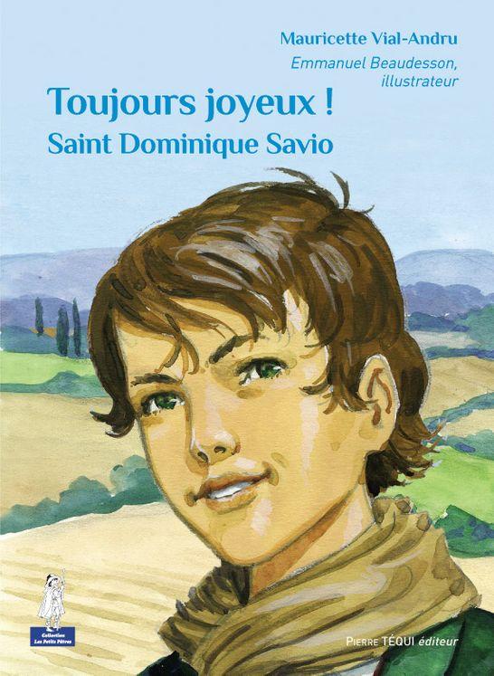 Saint Dominique Savio Toujours joyeux - Petits pâtres