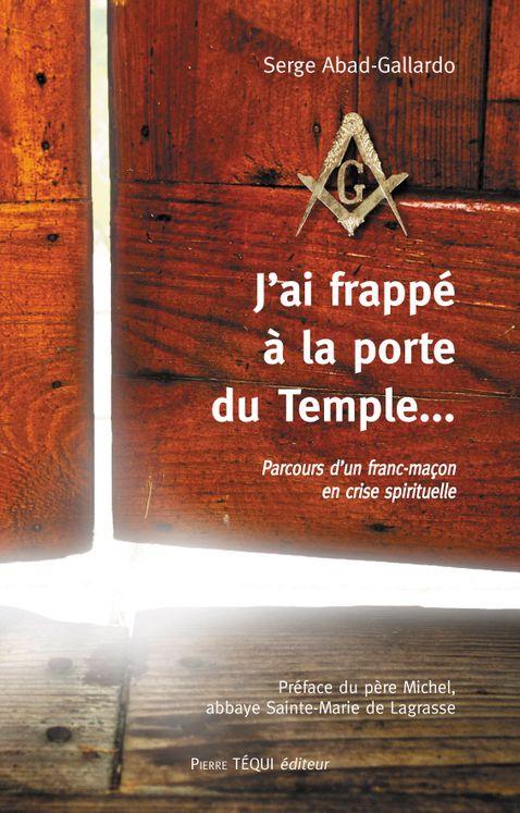 J´ai frappé à la porte du Temple