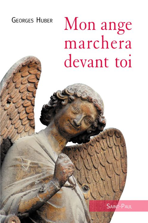Mon ange marchera devant toi (nouvelle édition)