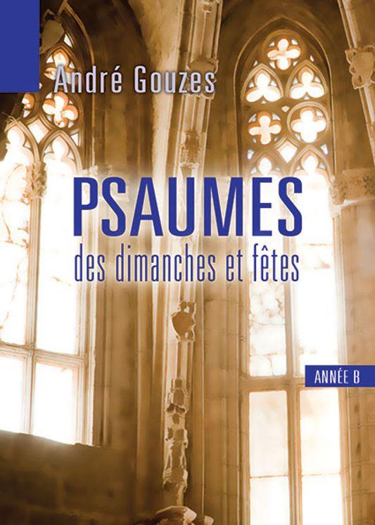 Psaumes des dimanches et fêtes année B - Livret de partitions