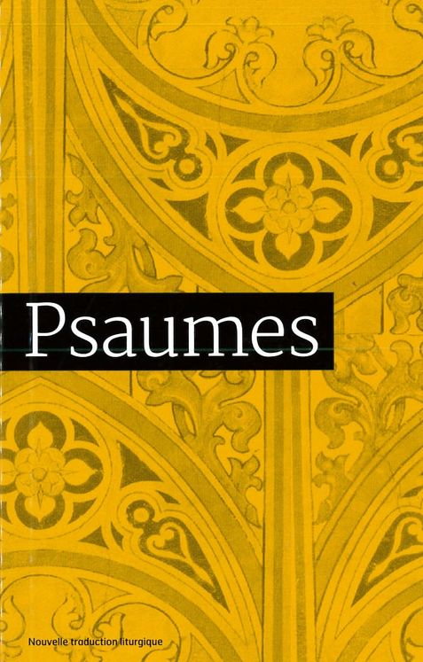 Psaumes  Traduction officielle liturgique