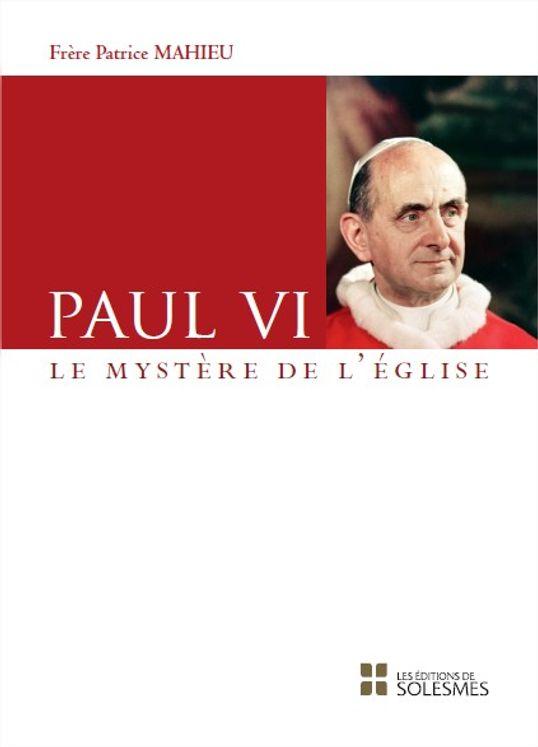 Paul VI - Le Mystère de l´Eglise