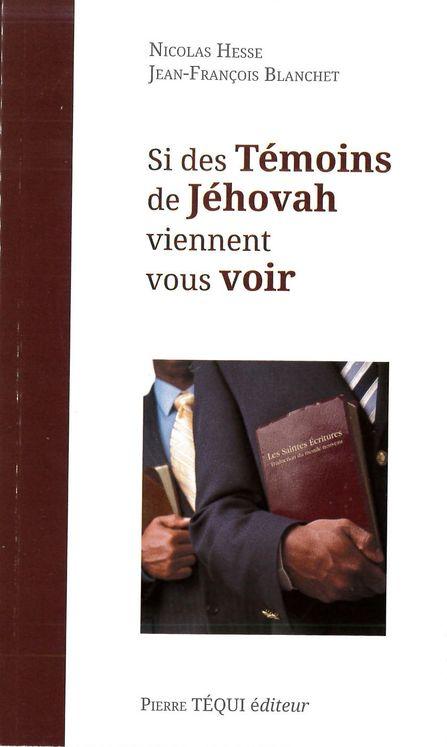 Si des témoins de Jéhovah viennent vous voir