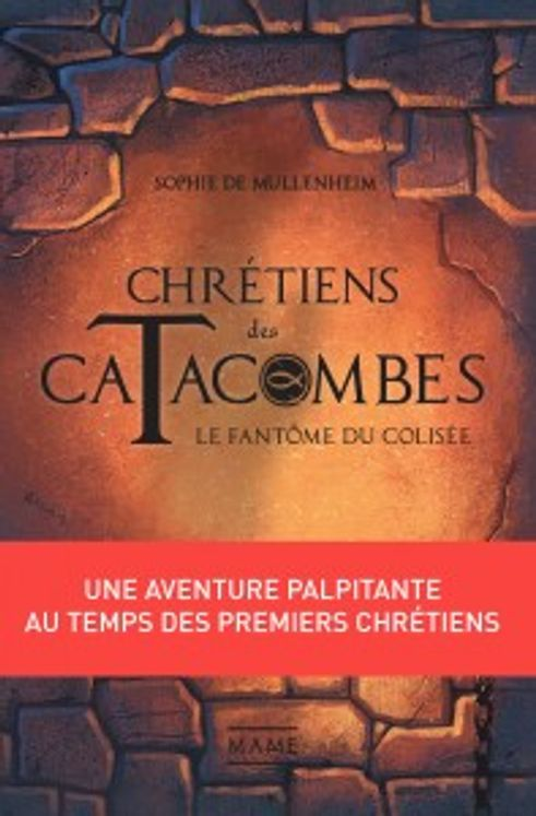 Le fantôme du colisée - Chrétiens des catacombes Tome 1