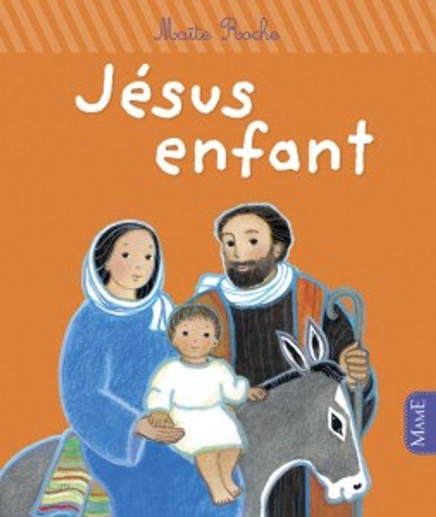 Jésus enfant - Premiers pas avec Jésus